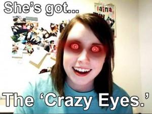 La fille avec des yeux de folle (et pas que)