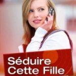 www.seduirecettefille.fr
